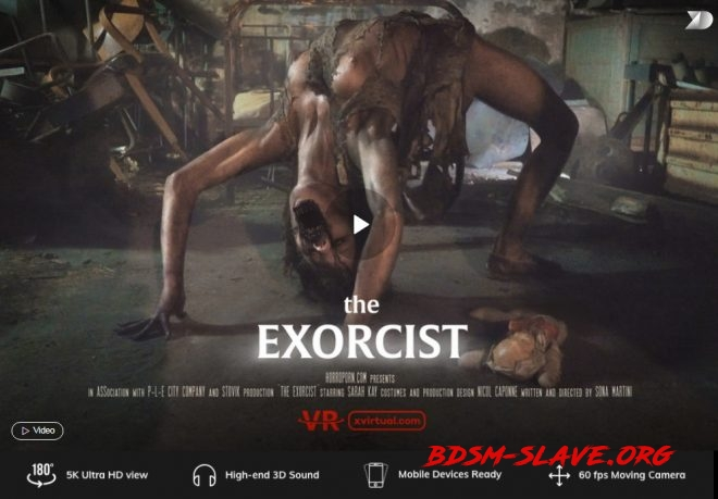 The Exorcist in 180° (X Virtual 41) – (4K) – VR (X Virtual, Horror Porn) [UltraHD/2K/2019]