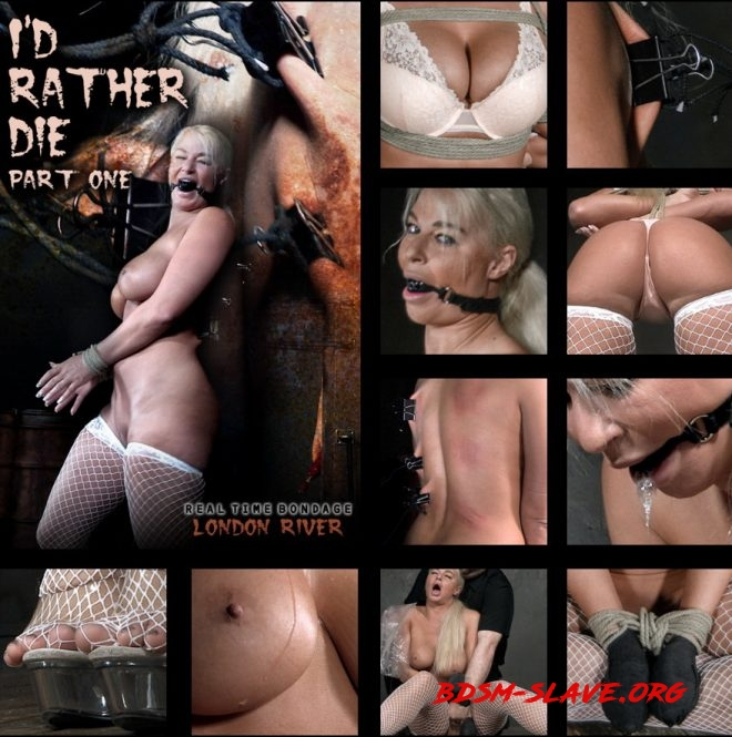 I'd Rather Die Part 1 | London River/The first of a predicament bondage show! (REAL TIME BONDAGE) [HD/2019]