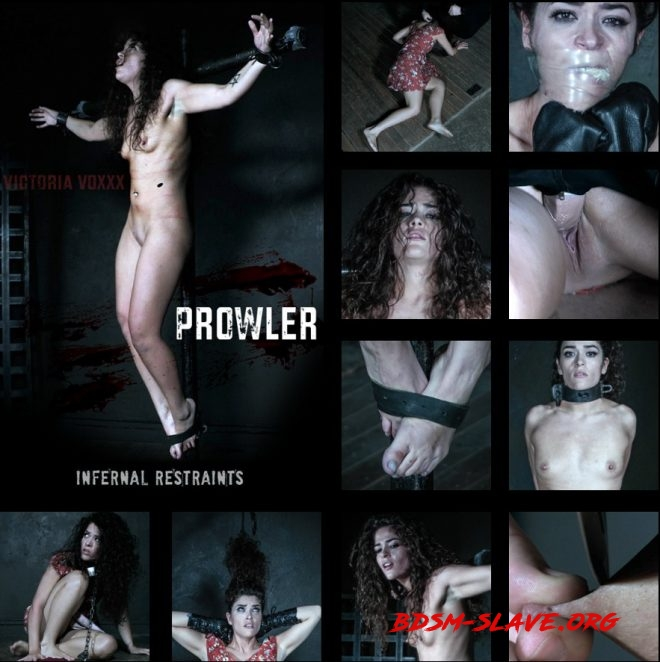 Prowler, Victoria is violated and tormented. Actress - Victoria Voxxx (INFERNAL RESTRAINTS) [HD/2019]