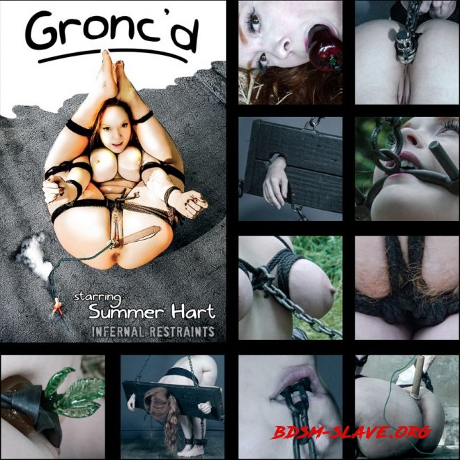Gronc'd - Four Gronc images come to life! Actress - Summer Hart (INFERNAL RESTRAINTS) [HD/2019]